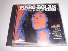 CD you Scare Me to death di Marc Bolan & T REX