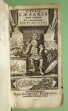 CÉSAR (J.) & SCALIGER : Quæ extant Ex emendatione Jos. Scaligeri - 1675