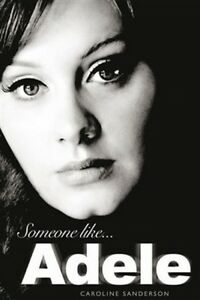 Someone Like Adele (NEW HARDCOVER BOOK)