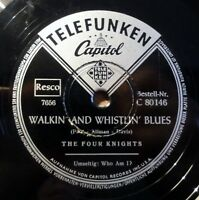 """The Four Knights - Walkin´ and... - Who Am I - Telefunken - /10"""" 78 RPM"""