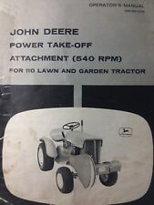John Deere 110 Lawn Garden Tractor 540 rpm PTO Attachment Owner & Parts Manual