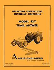 Allis Chalmers Model 82-T 82T Rotary Sickle Mower Operators Manual AC