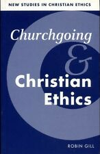 Gill, Robin CHURCHGOING AND CHRISTIAN ETHICS Paperback BOOK