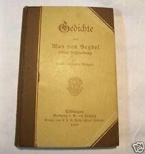 altes rares Gedicht-Bändchen Gedichte von Max von Seydel Schlierbach 1900 Buch