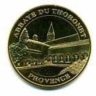 83 LE THORONET Abbaye, 2016, Monnaie de Paris