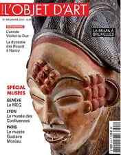 L'Objet d'art n°508 SPÉCIAL MUSÉES Genève le MEG, Lyon, Paris, Viollet le duc...
