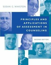 Principles and Applications of Assessment in Counseling by Susan C. Whiston...