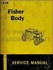 1975 Buick Body Service Manual 75 Riviera Regal Lesabre Electra Century Apollo