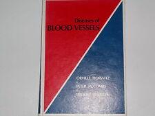 Diseases of Blood Vessels, Horwitz, McCombs, Roberts