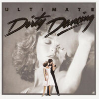 ULTIMATE DIRTY DANCING ( NEW SEALED CD ) THE COMPLETE ORIGINAL FILM SOUNDTRACK