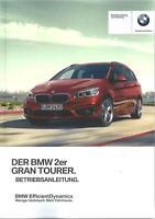 BMW 2er GRAN TOURER F46 Betriebsanleitung 2016 Bedienungsanleitung Bordbuch BA