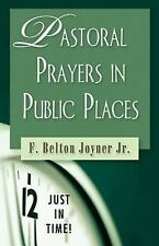 Just in Time! (Abingdon Press): Pastoral Prayers in Public Places by F....