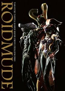 Takayuki Takeya ROIDMUDE Kamen Rider Drive Design Works Art Book