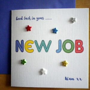 Hand made ~ Good luck in your NEW JOB card ~ Personalised Blue