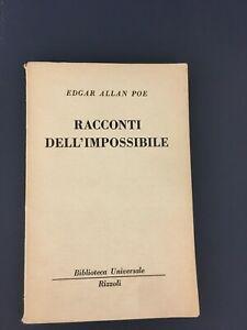 LIBRO RACCONTI DELL'IMPOSSIBILE EDGAR ALLAN POE RIZZOLI 1957