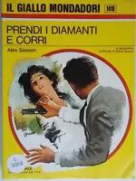 Prendi i diamanti e corriSaxson alex Mondadorigiallo1410Rendell Nero Wolfe