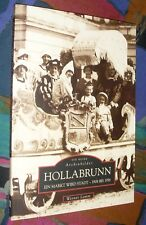 HOLLABRUNN 1908 bis 1958 (Weinviertel) - Einblicke in die Vergangenheit # Sutton