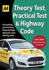 Theory Test, Practical Test & the Highway Code by AA Publishing (Paperback,...