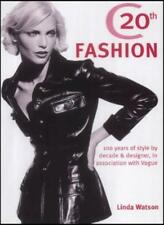 """""""Vogue"""" Fashion: 100 Years of Style by Decade and Designer,Linda Watson"""