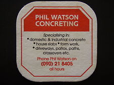 PHIL WATSON CONCRETING 090 218405 COASTER