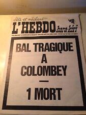 L'hebdo Hara-kiri  Numéro 94 Du 16/11/1970 Bal Tragique a Colombey : 1 Mort