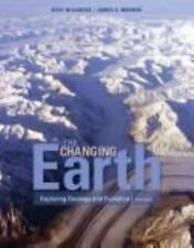 The Changing Earth: Exploring Geology and Evolution, Wicander, Reed, Monroe, Jam