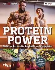 Protein-Power Rezepte für Bodybuilder Kraftsportler Ernährung Essen Kochen Buch