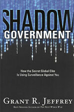 SHADOW GOVERNMENT by Grant R. Jeffrey **BRAND NEW**
