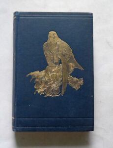 """TALES OF THE BIRDS by W. Warde Fowler: Falcon / Eagle / Owl""""s / Ornithology 1909"""
