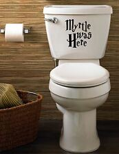 "Harry Potter ""Myrte était ici"" funny decal / autocollant pour toilettes, home"