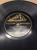 """1904 Victor Record 10"""" 78rpm Il Trovatore #4513 FREE SHIPPING B50S29"""