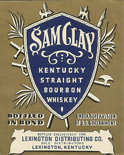 Label-SAM CLAY whiskey,bottled in bond,LEXINGTON DISTRIBUTING,KY.1948.melaneybuy