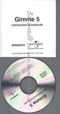 PROMO CD--GIMME 5 --HOCHSAISON IM EISSALON--3TR