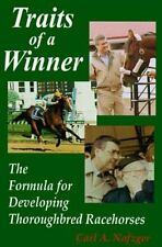 Traits of a Winner: The Formula for Developing Thoroughbred Racehorses
