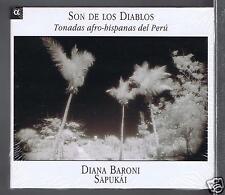 SON DE LOS DIABLOS CD (NEW TONADAS AFRO HISPANAS DEL PERU/ DIANA BARONI/ SAPUKAI