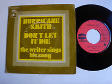 """HURRICANE SMITH : Don't let it die 7"""" 45T 1971 French COLUMBIA 2C 006-04 850 M"""