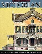 Victorian: American Restoration Style