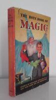 I Boys' Libro Of Magic Illustre + Copertina Colore London 1954