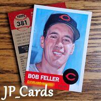 2021 Topps Living Set - #381 Bob Feller - Cleveland Indians - Hall of Fame!