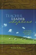 Teacher, Leader, Shepherd: The New Testament Pastor