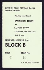 SWINDON TOWN v LUTON TOWN FA Cup 1967/1968 *Exc Condition Ticket*