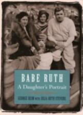 Babe Ruth: A Daughter's Portrait