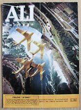 ALI NUOVE N.7 del 1962_Rivista di AVIAZIONE AERONAUTICA* - FALCHI D'ORO - OTTIMA