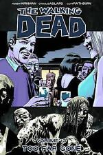 The Walking Dead Volume 13: Too Far Gone by Robert Kirkman Paperback A11 LL304