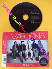 CD Singolo MAROON 5 This love 2004 EU BMG 82876608452 no mc lp dvd (S3*)