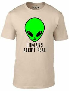 Humans Aren't Real Men's T-Shirt - Funny Alien Science Fiction Tee Invasion UFO