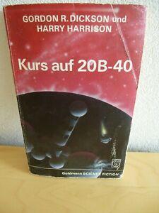 Kurs auf 20B-40, Science Fiction Roman