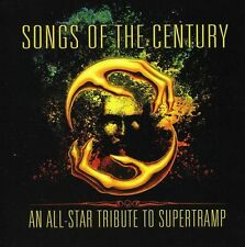 Songs Of The Century -Tribute To Supertramp (2012, CD NEUF)