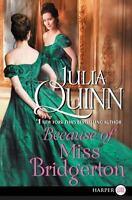 Because of Miss Bridgerton Paperback Julia Quinn