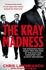 The Kray Madness: The Shocking Truth About Reg et Ron From The East End Gangste